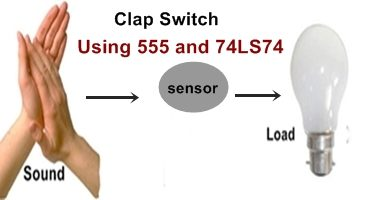 Clap ON OFF Switch Using 555 and 74LS74
